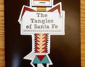 Tangles of Santa Fe - Printed Book