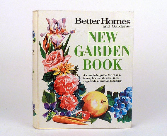 Vintage gardening book better homes and gardens guide Better homes and gardens planting guide