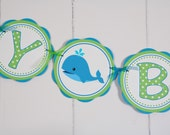 Whale HAPPY BIRTHDAY Banner - Ocean Party Decorations, Preppy Ocean Party, Whale of a Good Time in Aqua Blue and Green
