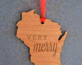 VERY MERRY Engraved Wisconsin Ornament