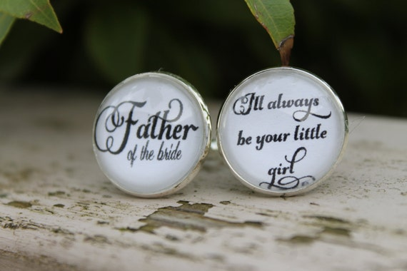 Father of the Bride Gift, Your Little Girl, Father of the Bride Cufflinks, Wedding Cufflinks, Gift for Dad, Brides Gift for Dad, Cuff Links