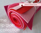 The Lip Gloss Collection - Eight 9x12 Sheets of Wool Blend Felt