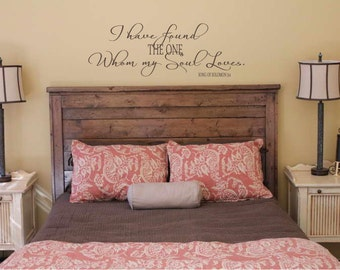 I have found the one whom my soul Loves Song of Solomon 44x15  Vinyl Decal Wall Art Lettering Decals