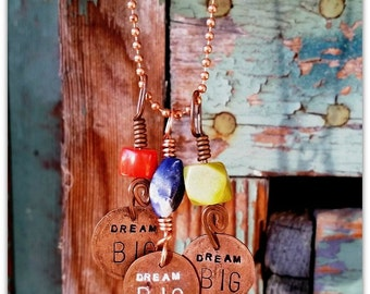 Charm Necklace, Dream BIG, Penny Charm, Lucky Charm, Gift Under 10, Hand Stamped, Hammered Copper, Coral, Denim Blue Sodalite, Encouragement