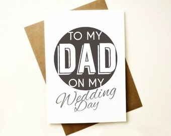 To my Dad on my wedding day card. Modern Father of the Bride Card. DW201