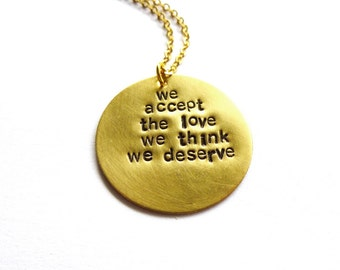 We Accept The Love We Think We Deserve Quote Necklace The Perks Of Being A Wallflower Jewelry Book Lover Accessories Womens Gift For Her