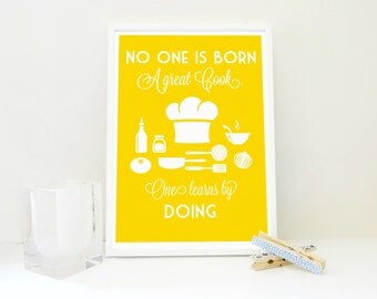 No one Is Born a Great Cook Quote Print, Food Quote Print, Kitchen Decor, Gift for Bride, Gift for Women, Food Gift, Cooking Gift