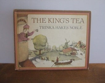 The King's Tea by Trinka Hakes Noble Vintage Kids Book