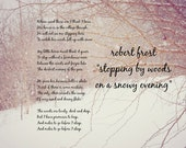 Winter poetry Miles to go art Robert Frost print Poem quote Poet nature Stopping by woods snowy evening Woods lovely dark deep Before sleep