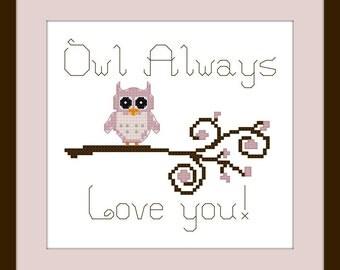 "Owl Cross Stitch Pattern in Pink - PDF - ""Owl Always Love You""  Valentine Cross Stitch Pattern, Pink Owl, Modern Cross Stitch"