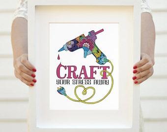 Art print - Craft your stress away