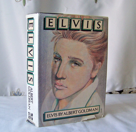 an analysis of the book elvis by albert goldman Interview with barbara leigh by: david adams source: elvis australia may 15 the first one was a big disappointment the author, albert goldman, wrote the despicable elvis was a book that elvis liked and so did i.