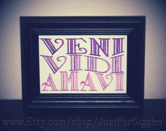 "Veni Vidi Amavi ""We came. We saw. We loved."" framed Latin quote 5x7 inch- adjustable in color"
