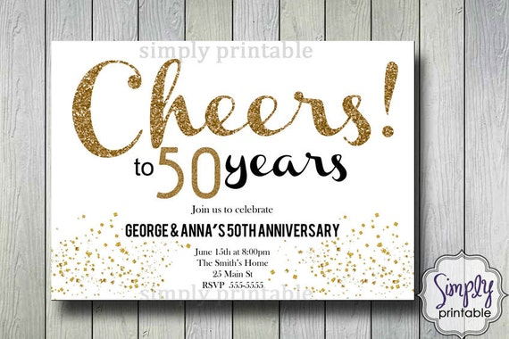 Wedding Anniversary Invitations - Gold Cheers to 50 years