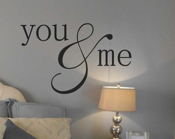 You and Me BC575 romantic wall decal custom vinyl lettering sticker decal master bedroom