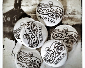 """Bedlam Supply Co. 1"""" Button"""