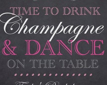 Mini Champagne Bottle Labels. Printable Champagne Labels. Chalkboard Mini Prosecco Bottle Labels. Drink Champagne and Dance on the Table.