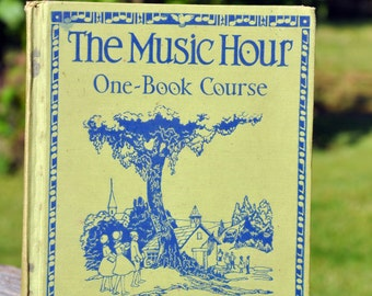 The Music Hour a one-Course Book by Osbourne McConathy 1938 Silver Burdett Company a children's music primer, textbook