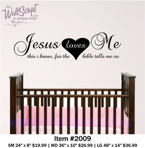 Nursery Wall Art, Jesus Loves Me, Sunday School Room wall decal,