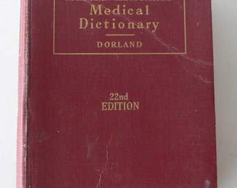 vintage book, The American Illustrated Medical Dictionary, 1951 from Diz Has Neat Stuff