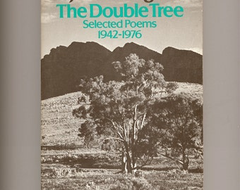 Judith Wright, The Double Tree, Selected Poems 1942 - 1976, Australian Poet - Vintage Poetry Book First Paperback Edition