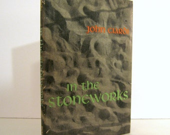 John Ciardi. In the Stoneworks, Poems by John Ciardi 1971 Third Printing Hardcover Format Published by Rutgars university Press Vintage Book