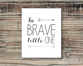 Be Brave Little One Nursery Print, Childrens Print, Striped Nursery Art, Nursery Decor - Print by MJDandSupply