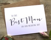 To my Best Man on our wedding day Card. 5x7. To My Best Man Card Wedding Card Bride Gift to Groom Card for Groom. Select Envelope Colour