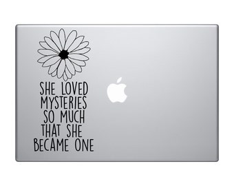 she loved mysteries so much that she became one decal - car decal - young adult - non fiction - library - books - nerdy - daisy