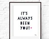 Typography Art Print  - Modern Artwork - Home Decor - Valentine's Day - Love Art Print