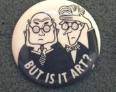 """Unworn Retro '80s Pinback Button """"But is it art?"""" Like-New Condition"""