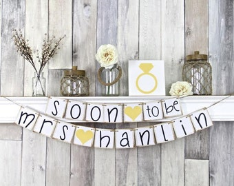 Bridal Shower Decorations, Bridal Shower Banner, Soon to be Mrs Banner, Bachelorette Party