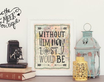 INSTANT DOWNLOAD, Hymn Lyrics, World Map, Without Him How Lost I Would Be, Printable, No. 534