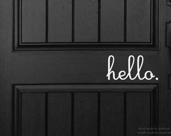 Hello Decal - Front Door or Wall Decal Cursive Writing  Door Entryway Home Decor Sticker Art hello.