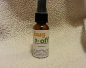 Bug Off All Natural Bug Repellent *DEET FREE*