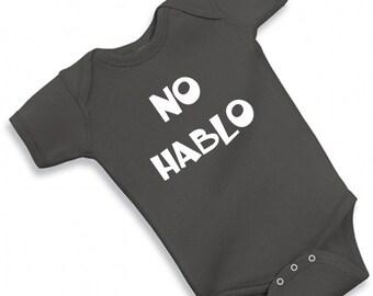 NO HABLO one piece bodysuit - gender neutral gift baby shower baby boy girl