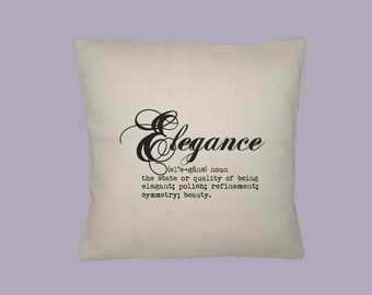 Elegance Definition Typography Handmade 16x16 Pillow Cover - Choice of Fabric - image in ANY COLOR