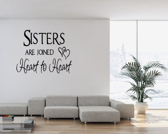 Wall Quotes Sisters Are Joined Heart to Heart Vinyl Wall Decal Quote Removable Wall Sticker Home Decor (VK9)