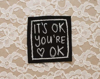 YOU'RE OKAY embroidered punk patch