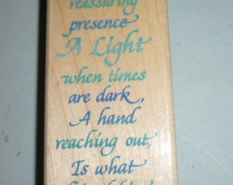 Friendship Saying A Light in Dark Rubber Stamp by Stampendous 1997 Text