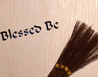 Blessed Be Vinyl Decal Wicca Witch Pagan 19 x 3 cm Choice of colours
