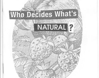 who decides what's natural? - queer collage zine