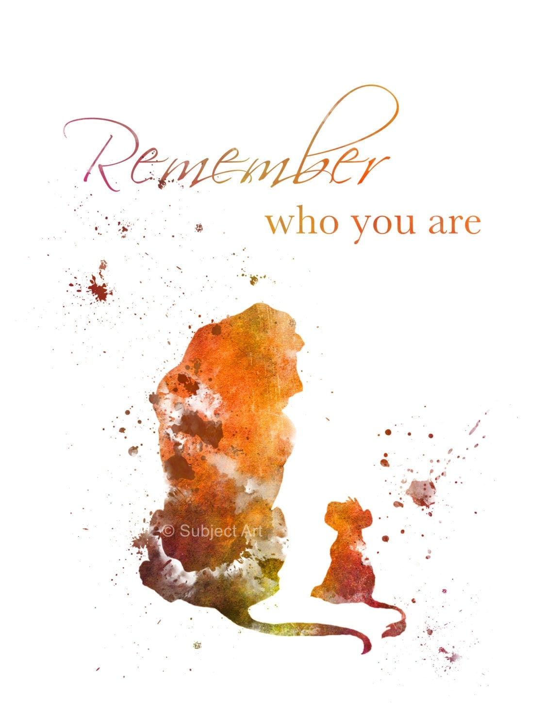 ART PRINT The Lion King Quote 'Remember who you are' by SubjectArt: https://www.etsy.com/listing/220668079/art-print-the-lion-king...