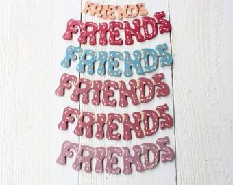 "Wooden ""Friends"" Sign- Set of Six"