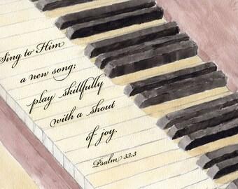 Christian Wall Art Print - Piano watercolor with Psalm 33 verse 3 - Scripture wall art - Religious art - Christian decor - Bible verse art