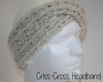 Criss-Cross Crochet Headband / Earwarmer, Headwrap, Headgear, Handmade (MADE TO ORDER)