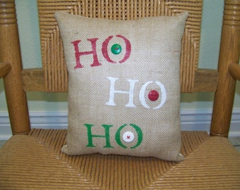 HO HO HO, Christmas pillow, Christmas decor, burlap pillow, stenciled pillow, Free Shipping!
