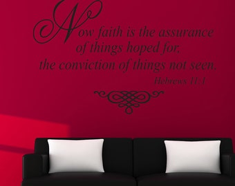 Now faith is the assurance of things hoped for..Hebrew 1:1 vinyl quote