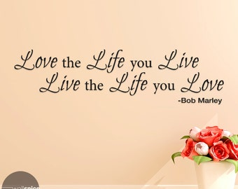 Bob Marley Love The Life You Live Live The Life You Love Vinyl Wall Decal Sticker