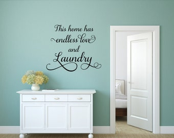 This Home Has Endless Love And Laundry Wall Decal Laundry Vinyl Decal Laundry Room Decal Laundry Decal Laundry Room Vinyl Laundry Room Decor